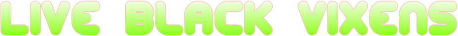 LiveBlackVixens.com